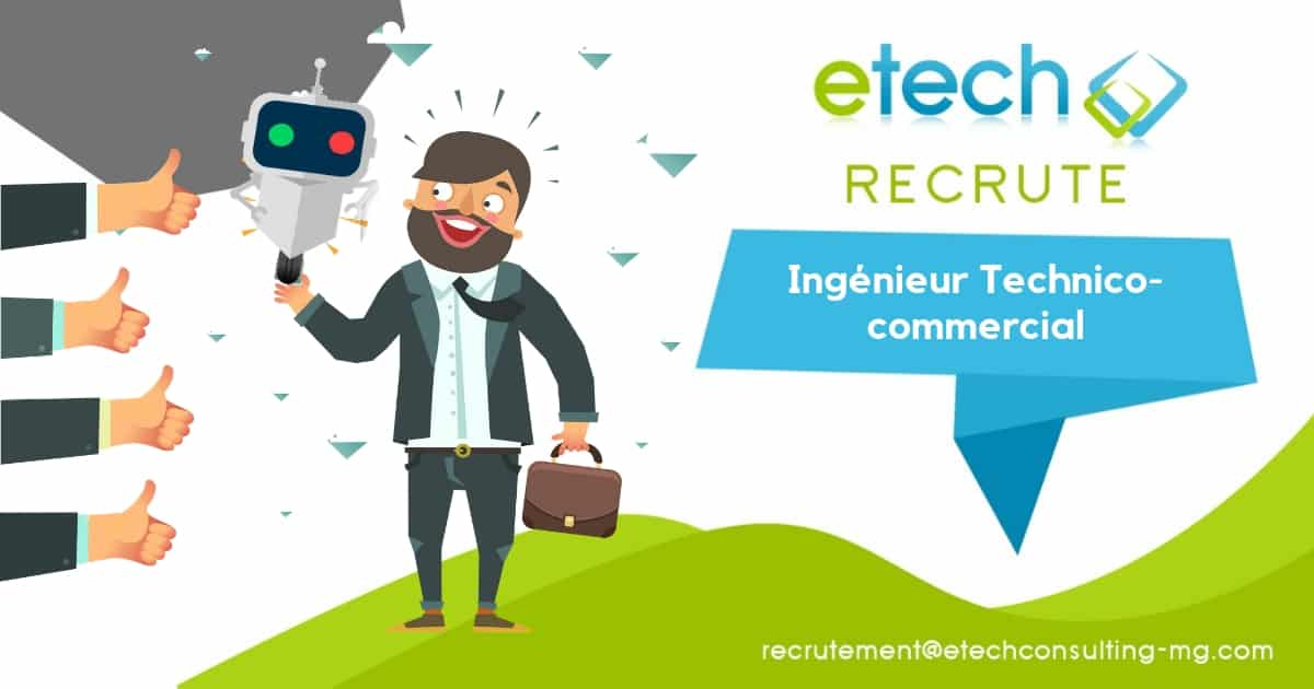 Recrutement ingénieur technico-commercial - eTech