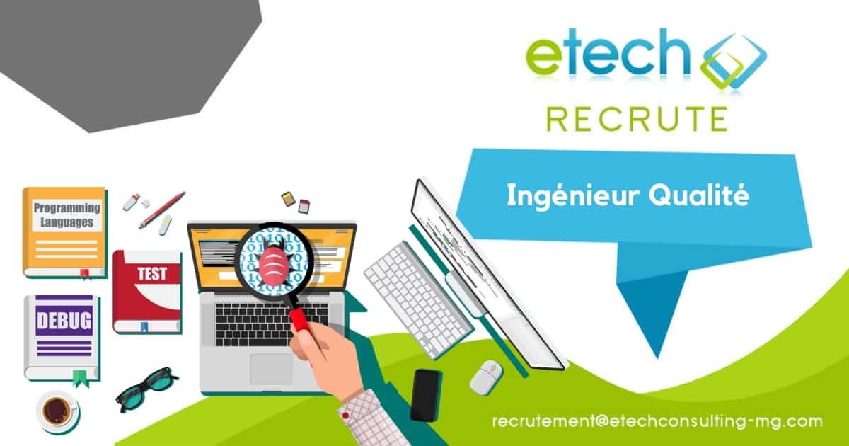 Recrutement Ingénieur qualité - eTech