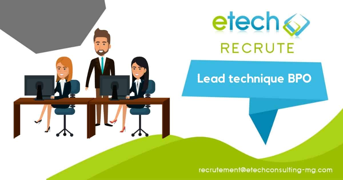 Lead technique BPO - eTech