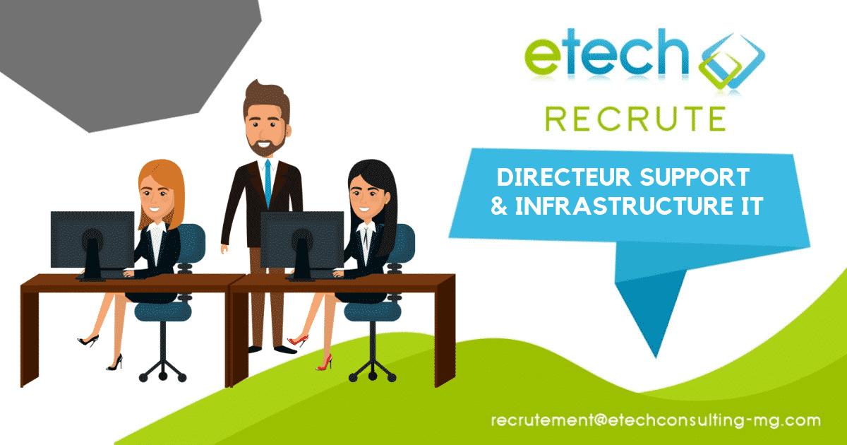 directeur support et infrastructure IT - eTech