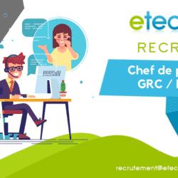 Chef de projet GRC / BPO - eTech