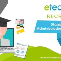 Recrutement stagiaire administratif et financier - eTech